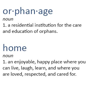 Definition of orphanage and home